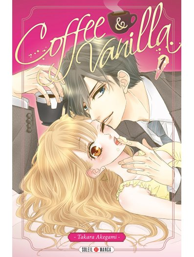 Coffee & vanilla T1, manga chez Soleil de Akegami