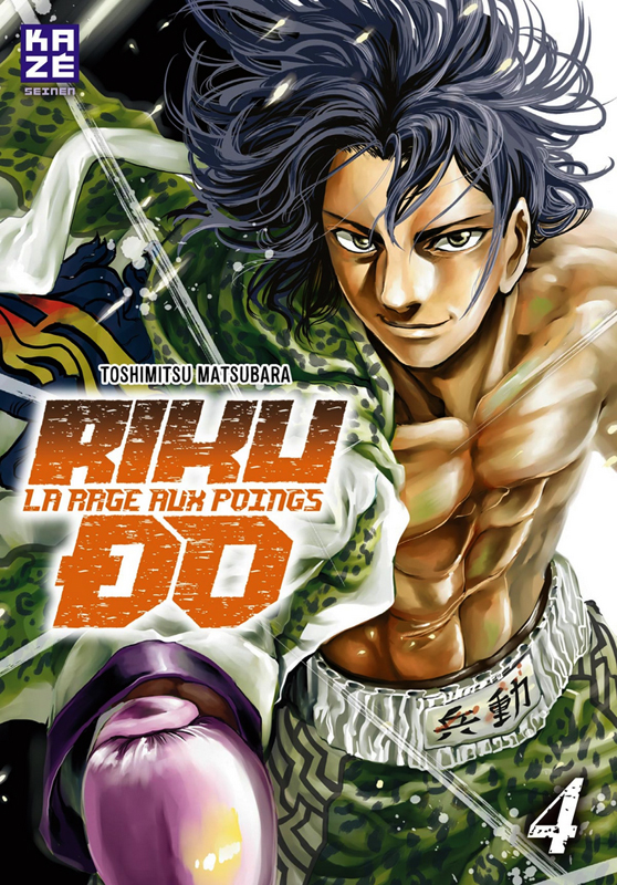 Riku-do la rage aux poings T4, manga chez Kazé manga de Matsubara