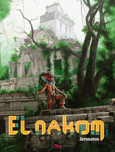 El Nakom T1 : Jeronaton (0), bd chez Les éditions du Long Bec de Torton