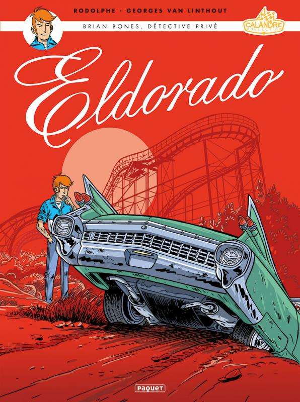 Brian Bones T2 : Eldorado (0), bd chez Paquet de Rodolphe, Van Linthout