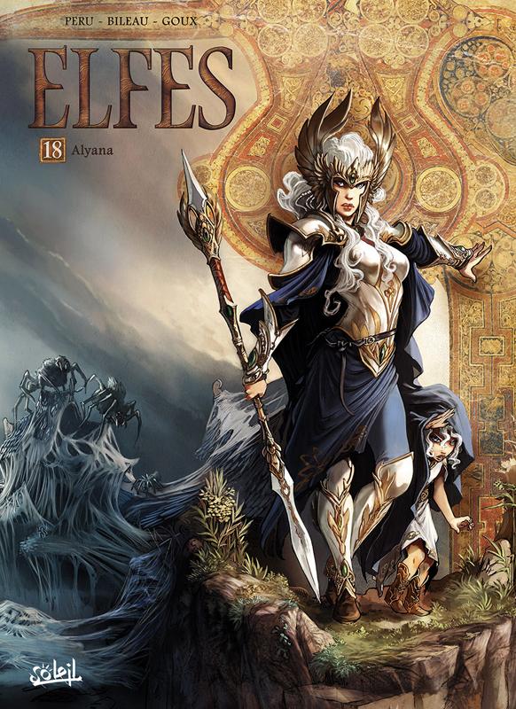 Elfes – cycle Les elfes blancs, T18 : Alyana (0), bd chez Soleil de Peru, Bileau, Merli