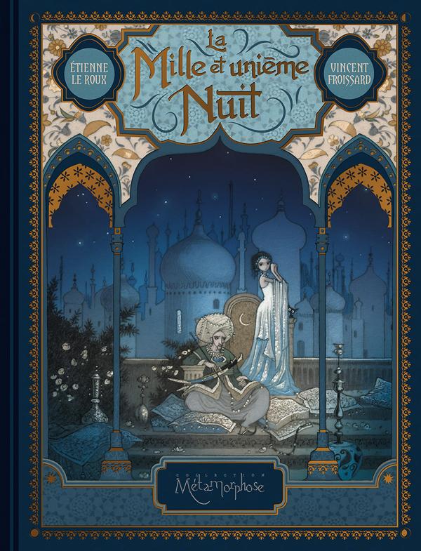 La Mille et unième nuit, bd chez Soleil de Le  Roux, Froissard