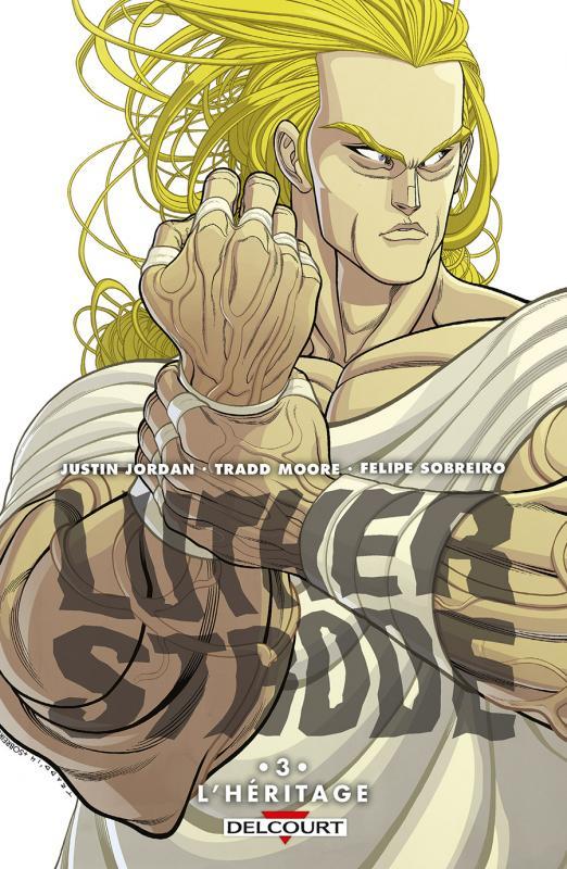 Luther Strode T3 : L'héritage (0), comics chez Delcourt de Jordan, Moore, Sobreiro