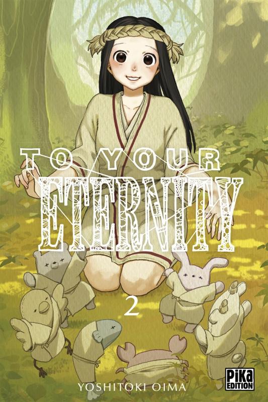 To your eternity T2, manga chez Pika de Oima