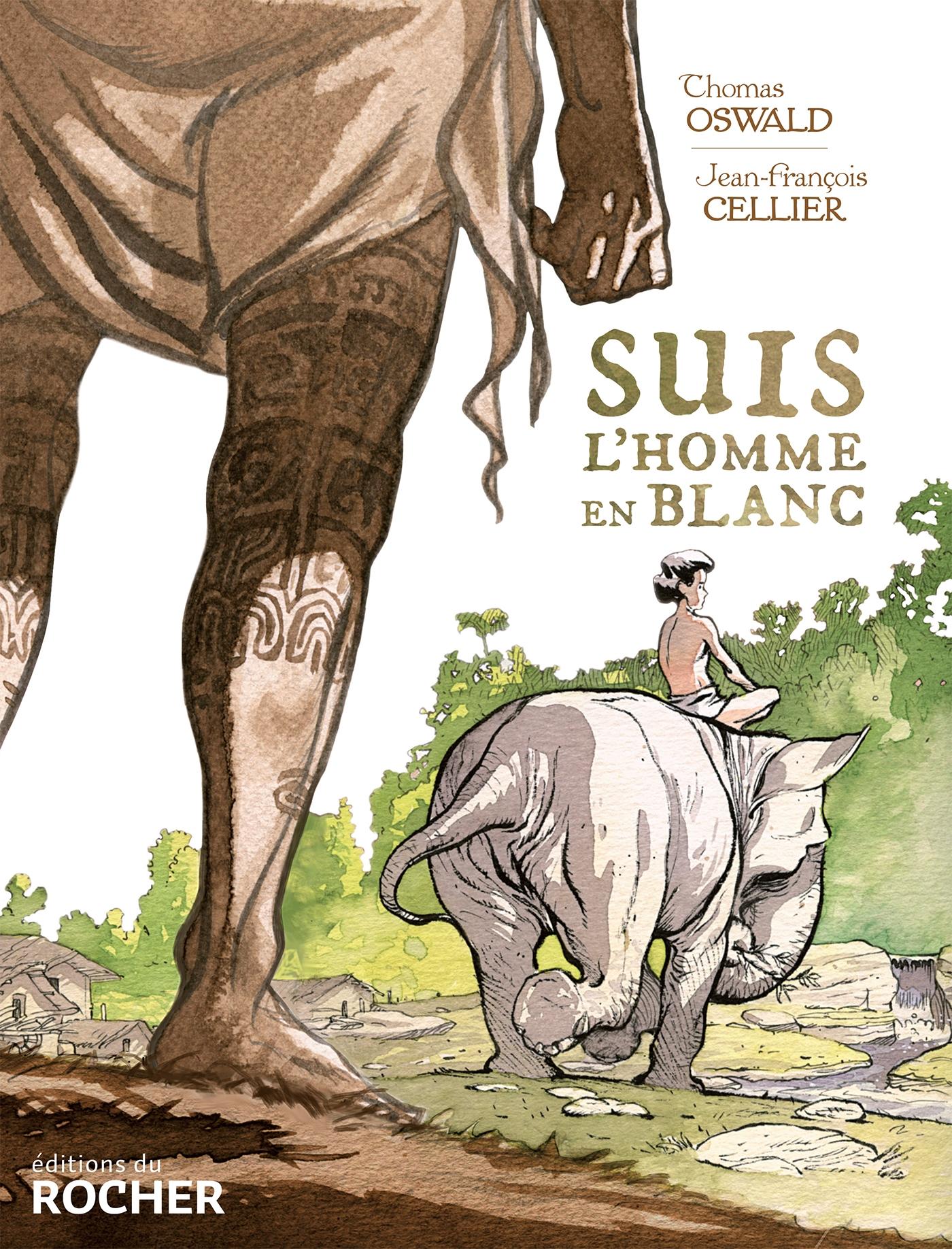 Suis l'homme en blanc, bd chez Editions du Rocher de Oswald, Cellier
