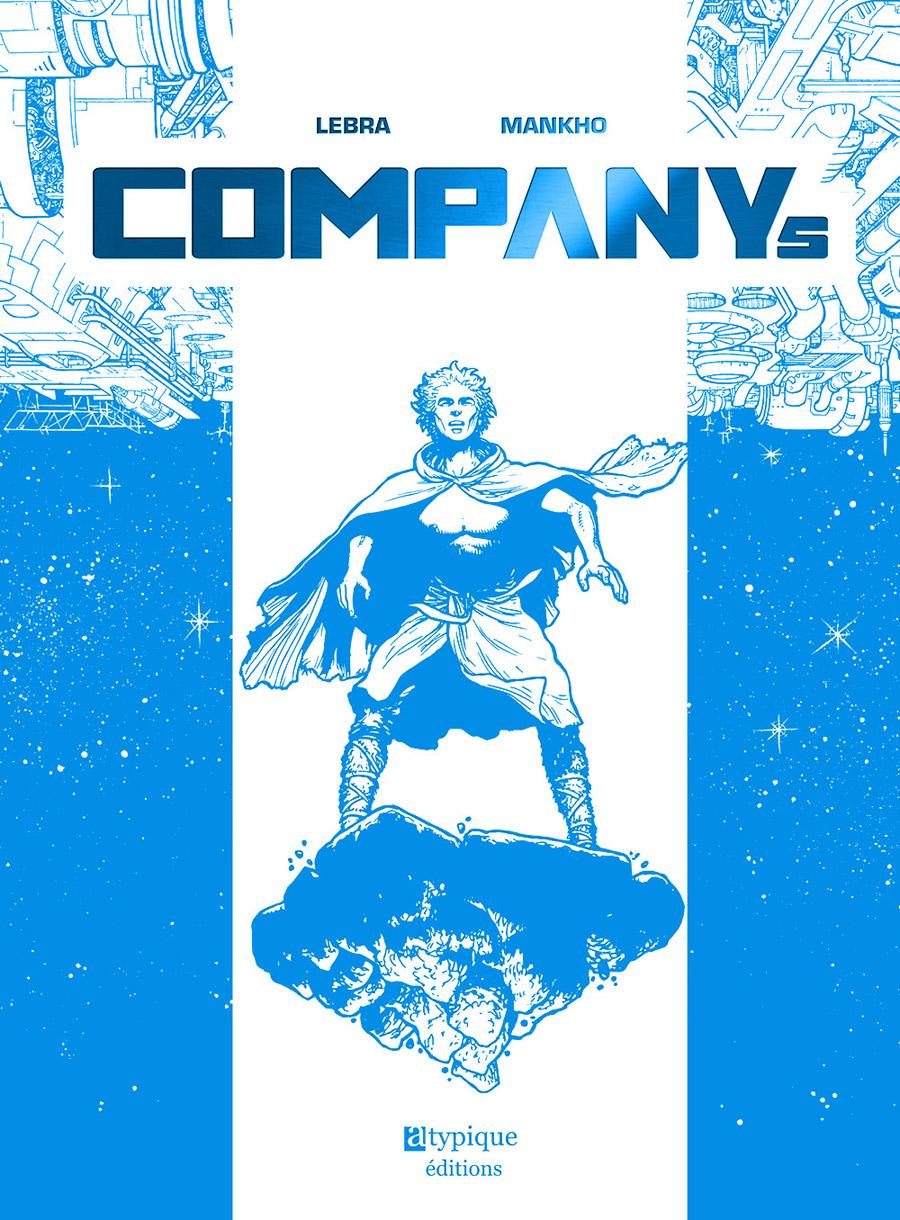 Companys, bd chez Atypique éditions de Lebra, Mankho