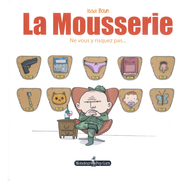 La Mousserie, bd chez Monsieur Pop Corn de Boun