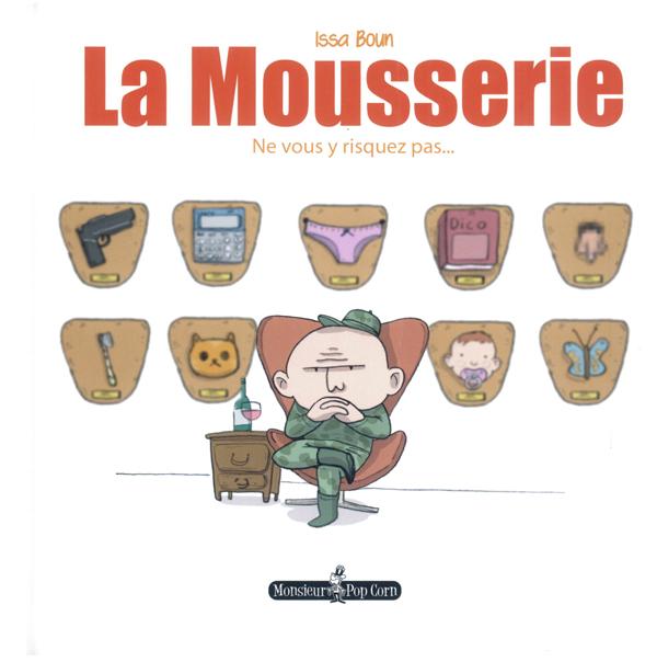 La Mousserie, bd chez Monsieur Pop Corn de Boun