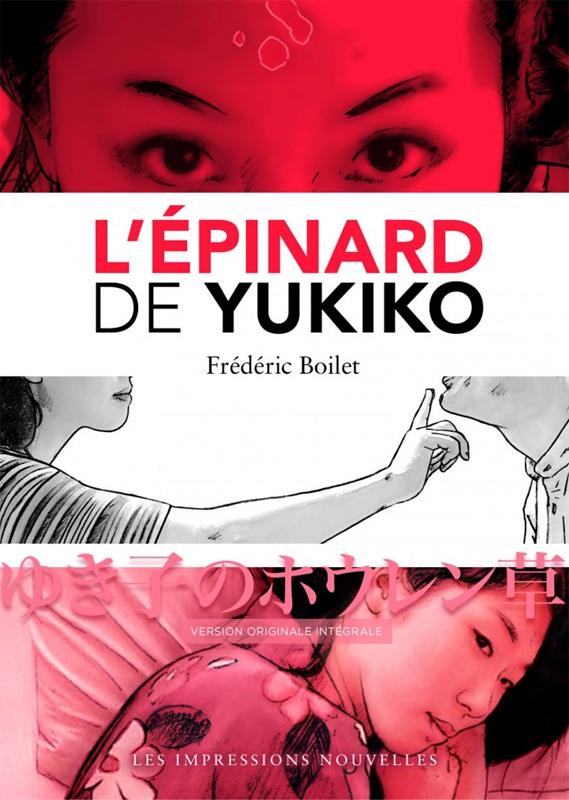 L'Epinard de Yukiko, bd chez Les Impressions Nouvelles de Boilet
