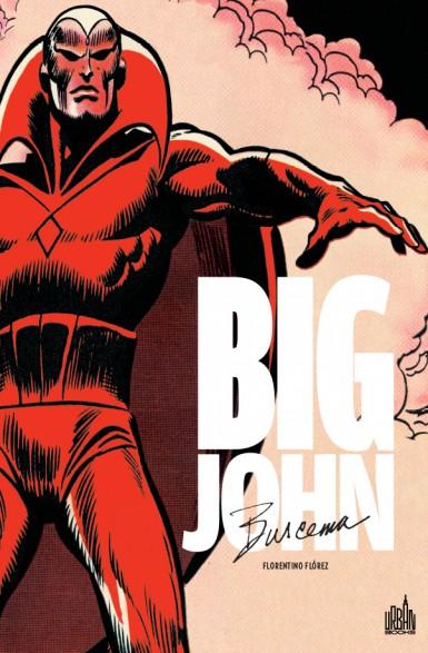 Big John Buscema, comics chez Urban Comics de Florez, Buscema