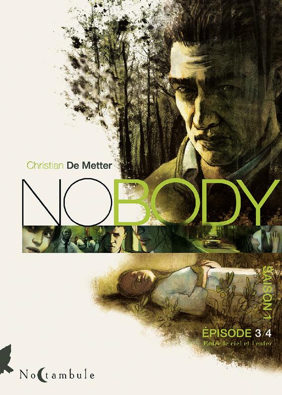 NoBody – Saison 1, T3 : Entre le ciel et l'enfer (0), bd chez Soleil de de Metter