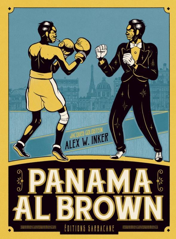 Panama Al Brown, bd chez Sarbacane de Goldstein, W.Inker