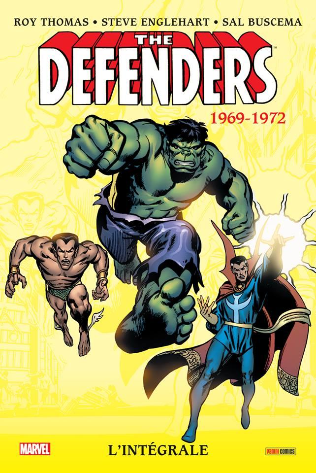 The Defenders - l'intégrale T1 : 1969-1972 (0), comics chez Panini Comics de Thomas, Englehart, Buscema, Palmer, Andru, Colan, Severin, Craig, Trimpe, Fama, Crain, Johnson