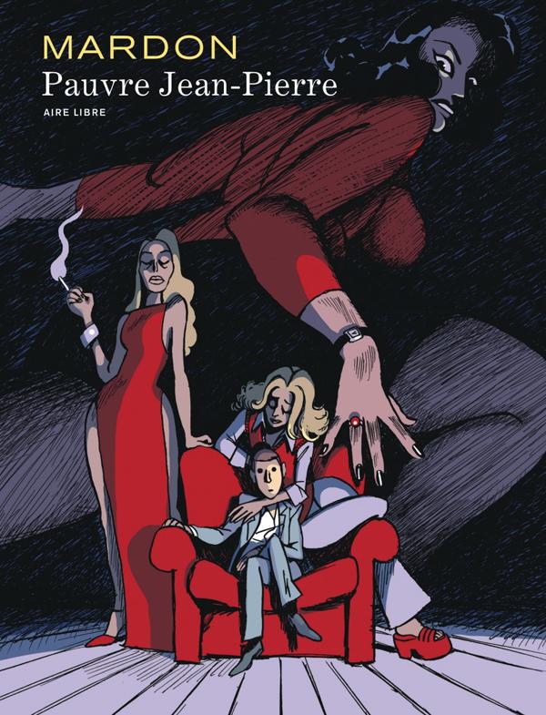 Pauvre Jean-Pierre, bd chez Dupuis de Mardon