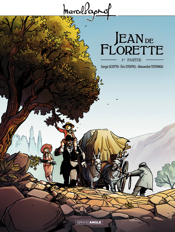 Jean de Florette, bd chez Bamboo de Scotto, Stoffel, Tefenkgi, Guillé