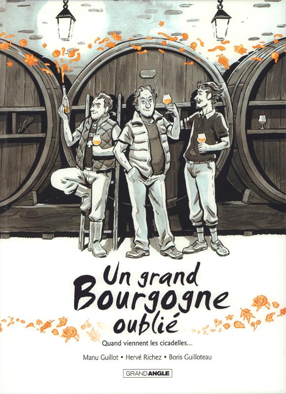 Un grand Bourgogne oublié T2, bd chez Bamboo de Richez, Guillot, Guilloteau