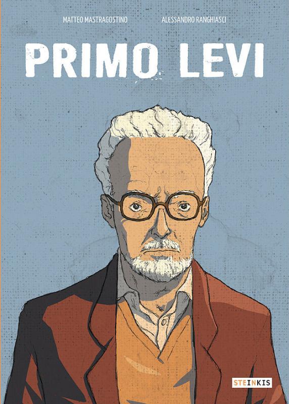 Primo Levi, bd chez Steinkis de Mastragostino, Ranghiasci