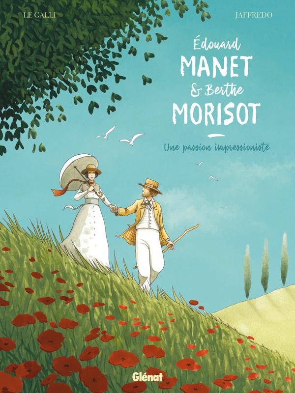 Edouard Manet et Berthe Morisot, bd chez Glénat de Le Galli, Jaffredo