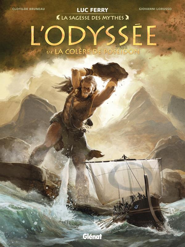 L'Odyssée T1 : La colère de Poséidon (0), bd chez Glénat de Bruneau, Lorusso