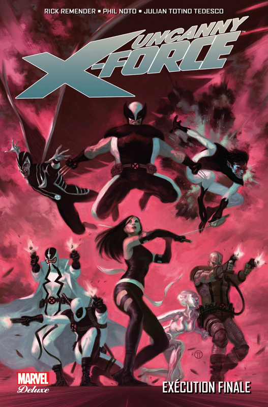 Uncanny X-Force T4 : Exécution finale (0), comics chez Panini Comics de Remender, Mckone, Williams, Tedesco, Noto, White, Rosenberg, Martin jr, Ponsor