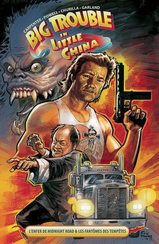 Big Trouble in Little China T1 : L'enfer de Midnight Road & Les fantômes des tempêtes (0), comics chez Réflexions de Powell, Churilla, Garland