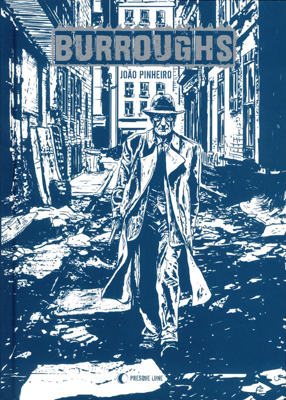 Burroughs, bd chez Presque Lune de Pinheiro