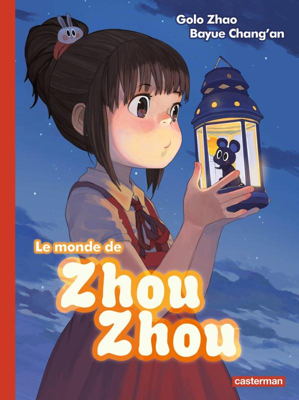 Le Monde de Zhou Zhou T1, manga chez Casterman de Chang'an, Zhao