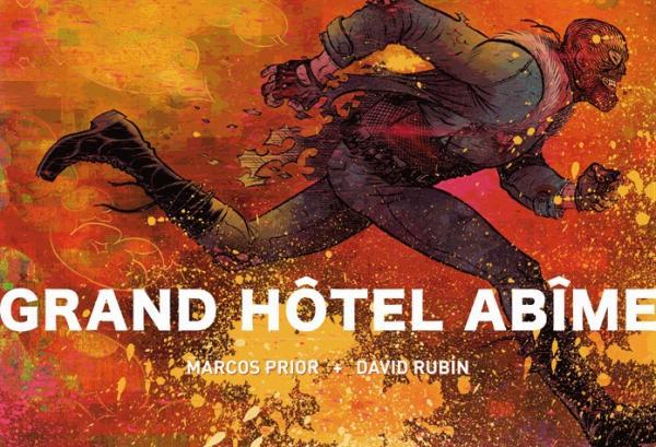 Grand Hôtel Abîme, comics chez Rackham de Prior, Rubin