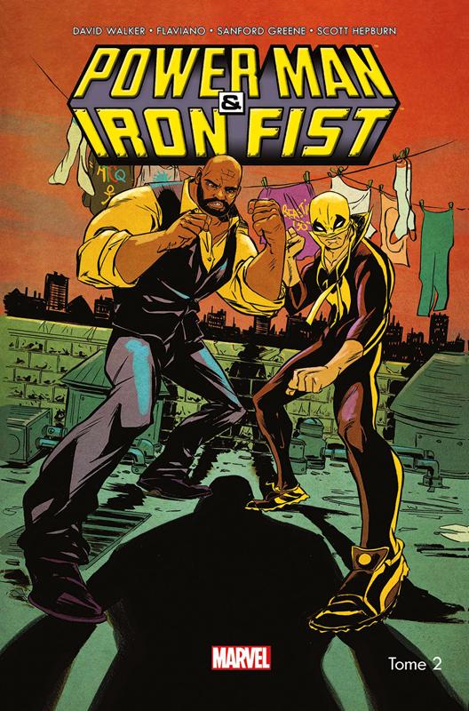 Power Man & Iron Fist T2 : C'est la guerre (0), comics chez Panini Comics de Walker, Hepburn, Flaviano, Greene, Rauch, Loughridge, Milla