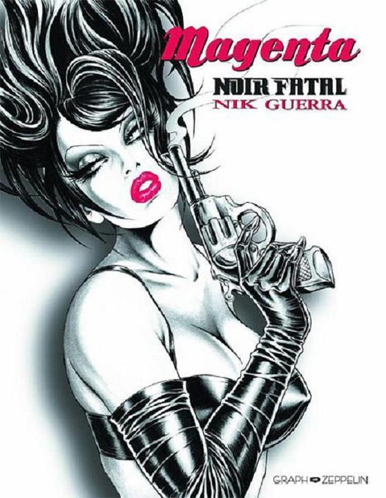 Magenta - Détective dépravée : Noir fatal (0), bd chez Graph Zeppelin de Guerra