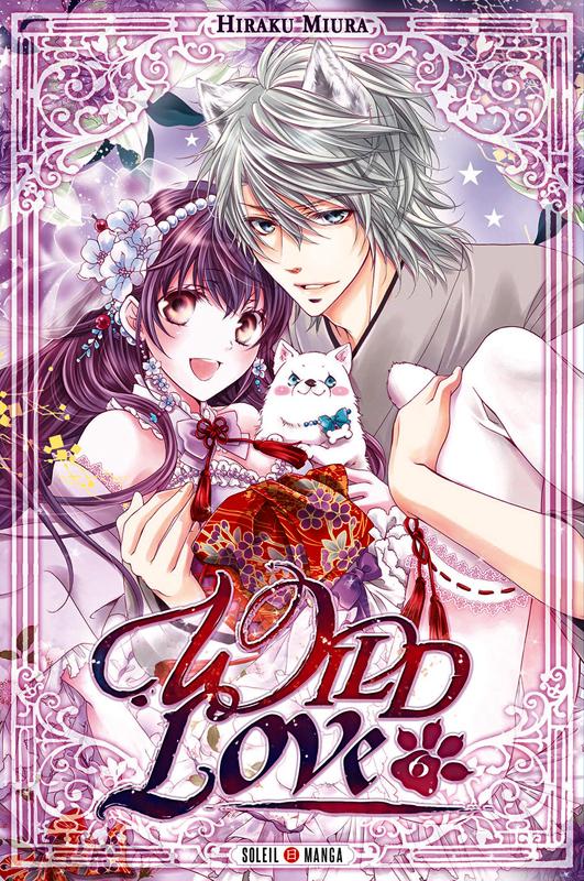 Wild love T6, manga chez Soleil de Miura