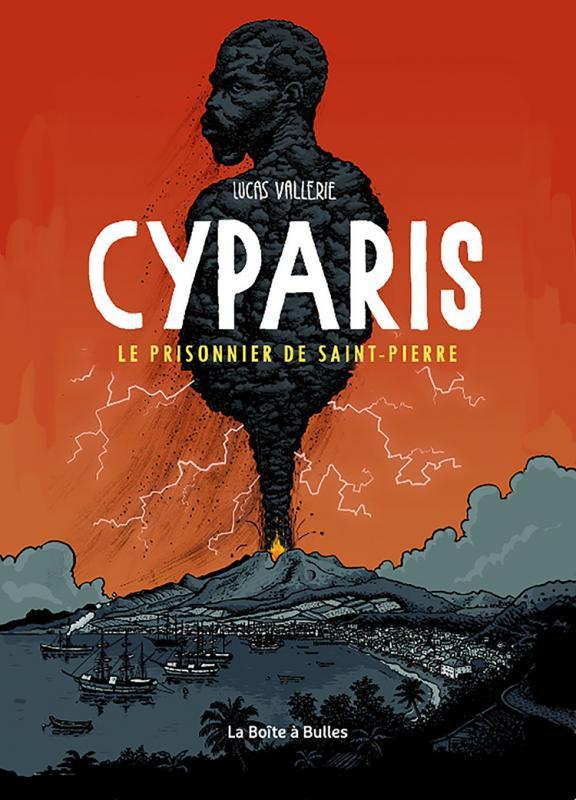 Cyparis : Le prisonnier de Saint-Pierre (0), bd chez La boîte à bulles de Vallerie