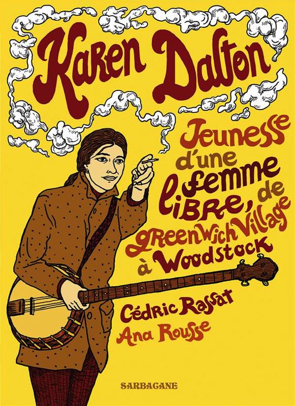 Karen Dalton : Jeunesse d'une femme libre (0), bd chez Sarbacane de Rassat, Rousse