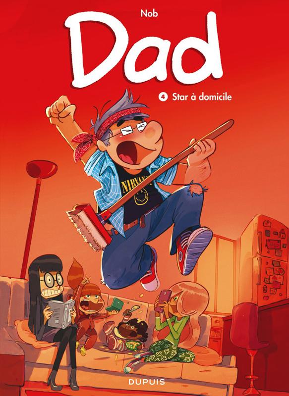 Dad T4 : Star à domicile (0), bd chez Dupuis de Nob
