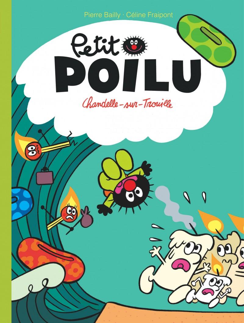 Petit Poilu T21 : Chandelle-sur-Trouille (0), bd chez Dupuis de Fraipont, Bailly