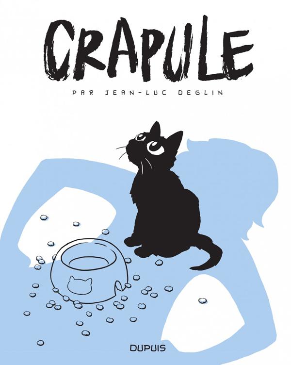 Crapule, bd chez Dupuis de Deglin