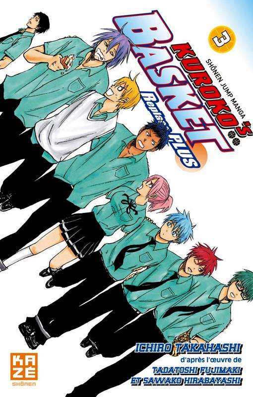 Kuroko's basket Replace PLUS T3, manga chez Kazé manga de  Fujimaki, Hirabayashi, Takahashi