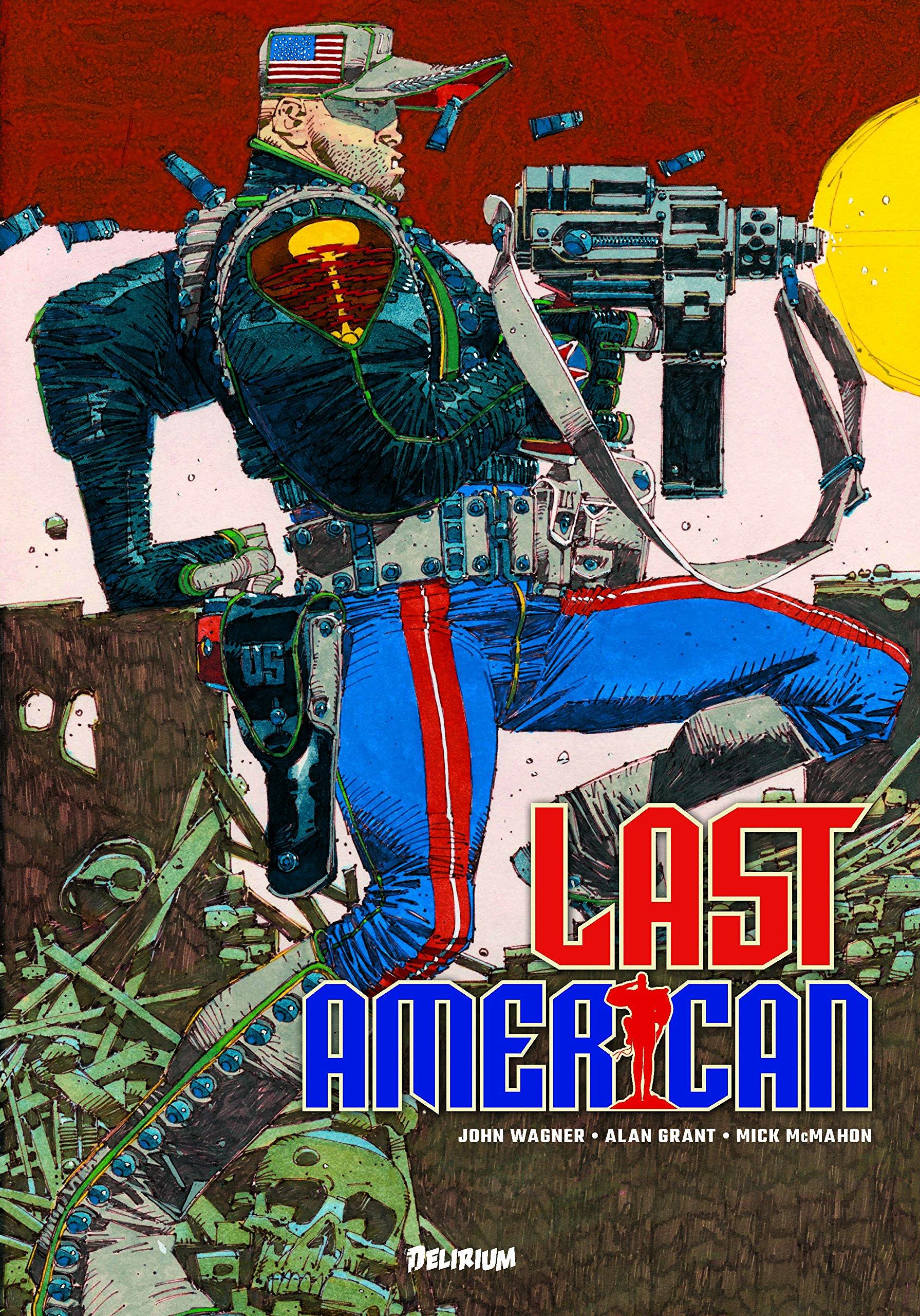 Last American, comics chez Delirium de Wagner, Grant, McMahon
