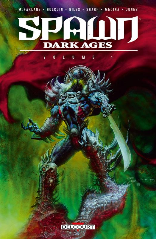 Spawn Dark Ages T1, comics chez Delcourt de Holguin, McFarlane, McCormack-Sharpe, Medina, Nicholas, Haberlin, Fabry