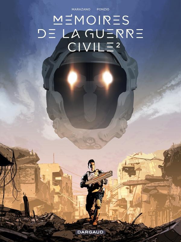 Mémoires de la guerre civile T2 : Chronique de la guerre civile (0), bd chez Dargaud de Marazano, Ponzio