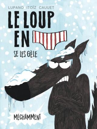 Le Loup en slip T2, bd chez Dargaud de Lupano, Itoïz