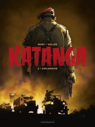 Katanga T2 : Diplomatie (0), bd chez Dargaud de Nury, Vallée, Bastide