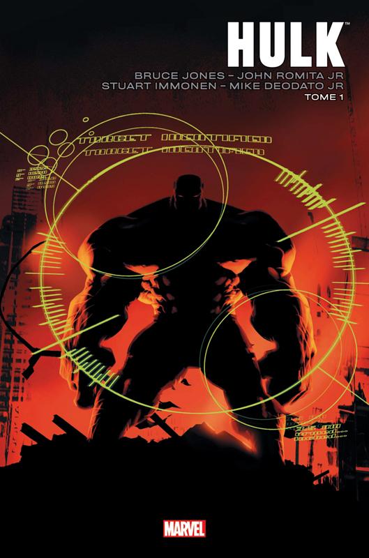 Hulk - par Bruce Jones T1, comics chez Panini Comics de Jones, Romita Jr, Deodato Jr, Immonen, Weeks, Studio F, Andrews