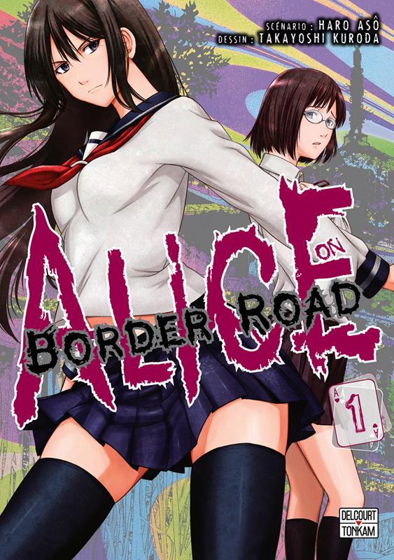 Alice in border road T1, manga chez Delcourt Tonkam de Haro, Kuroda
