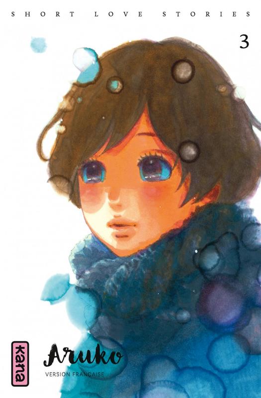 Short love stories T3, manga chez Kana de Aruko