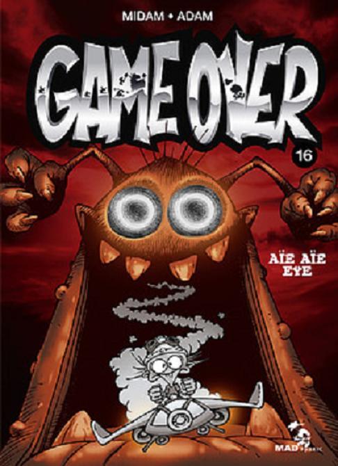 Game Over T16 : Aïe aïe eye (0), bd chez Glénat de Midam, Adam, BenBK