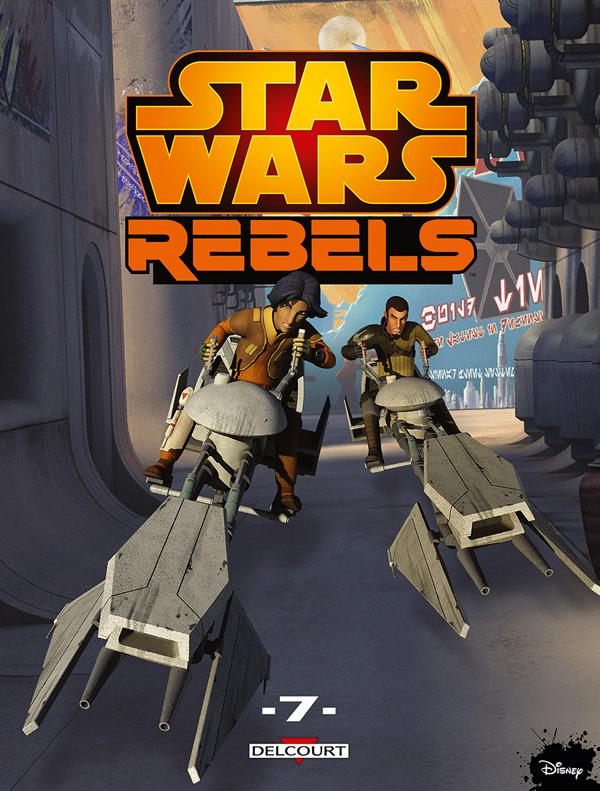 Star Wars Rebels T7 : La grande évasion ; Les gangsters de Galzez ; Le vol du cochon globe (0), comics chez Delcourt de Fisher, Molesworth, Romling