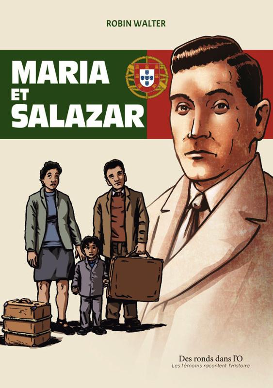 Maria et Salazar, bd chez Des ronds dans l'O de Walter