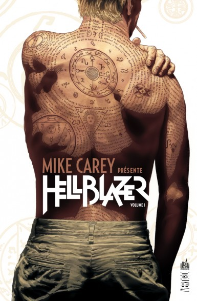 Mike Carey présente Hellblazer T1, comics chez Urban Comics de Carey, Bermejo, Alexander, Dillon, Jock, Frusin, Gregory, Palmiotti, Loughridge, Bradstreet