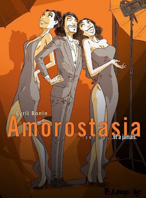 Amorostasia T3, bd chez Futuropolis de Bonin